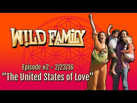 """""""The United States Of Love"""" - Wild Family TV Show #2"""