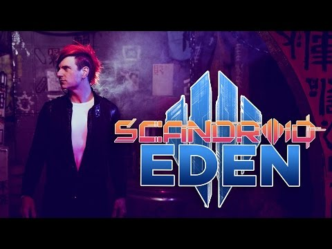 "Scandroid - ""Eden"" (Official Music Video)"