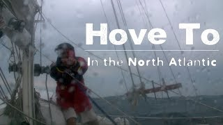 Hove To - DrakeParagon Sailing Season 4, Episode 24
