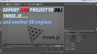Export C4D to OBJ Three.js and another 3D engines