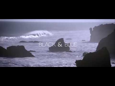 Black & Blue [Official Video]