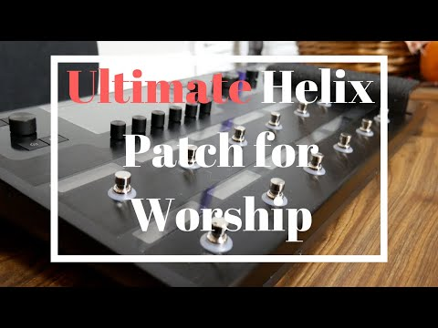 Line 6 Helix worship pedalboard patch and review