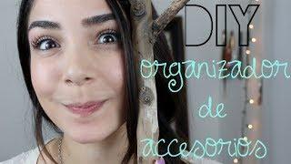 DIY - ORGANIZADOR DE ACCESORIOS! Thumbnail