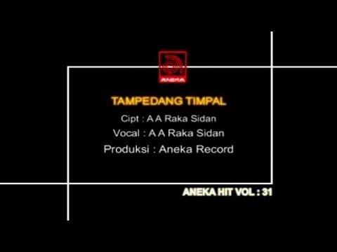 A. A. Raka Sidan - Tampedang Timpal [OFFICIAL VIDEO]