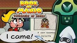 [Vinesauce] Vinny - Book of Mario: Thousands of Doors