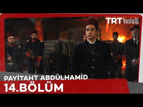 "Payitaht ""Abdülhamid"" 14.Bölüm"