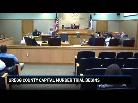 Gregg County capital murder trial begins