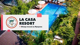 Обзор отеля La Casa Resort Phu Quoc