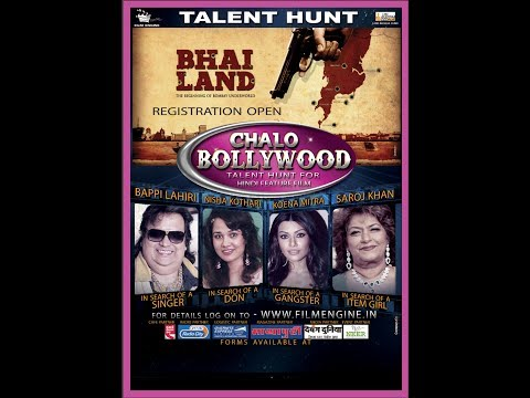 Chalo Bollywood  Promo Talent Hunt for Bhai Land