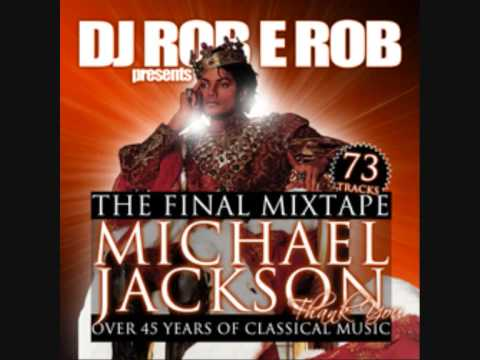 Michael Jackson Tribute - Over 45 Years Of Classical Music by DJ Rob E Rob's