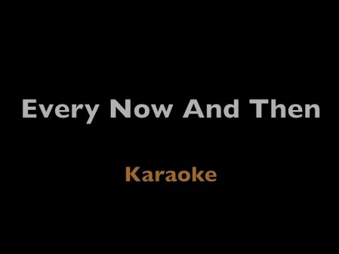 Every Now And Then - The Noisettes - Karaoke - Instrumental