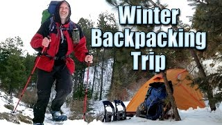 Winter Backpacking and Snowshoeing the 76 and Iron Creek Trails