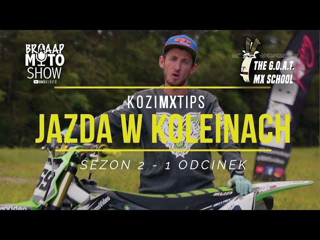 2.1 Jazda Motocyklem w Koleinach | KoziMXTips | Nauka Jazdy Motocyklem