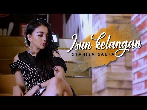 Syahiba Saufa - Isun Kelangan (Official Music Video)