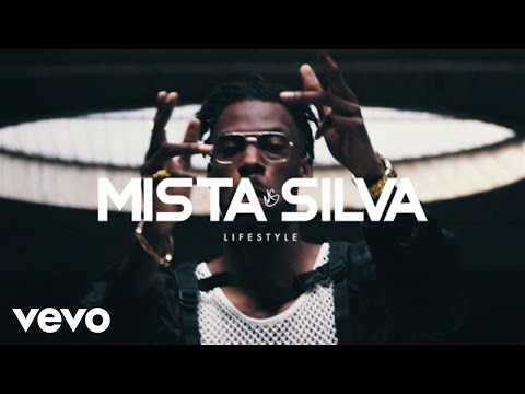 Mista Silva - Lifestyle (Official Video)