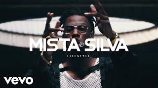Mista Silva - Lifestyle (Official Video)