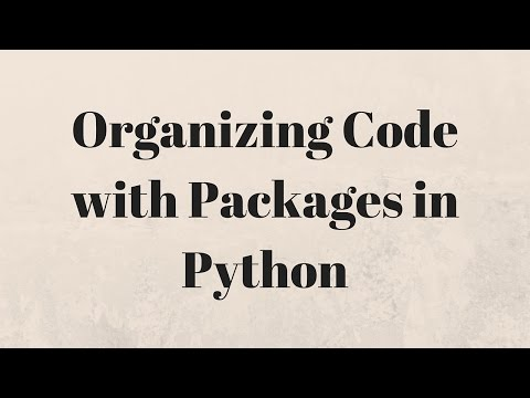 Python Package Tutorial - Organize Your Code