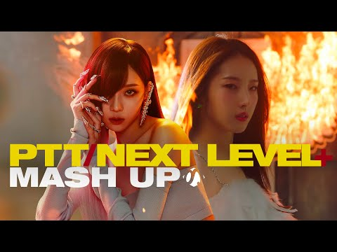LOONA [u0026] Aespa × ITZY × EVERGLOW × STAYC × BLACKPINK × (G)I-DLE — PTT To The Next Level MASH-UP