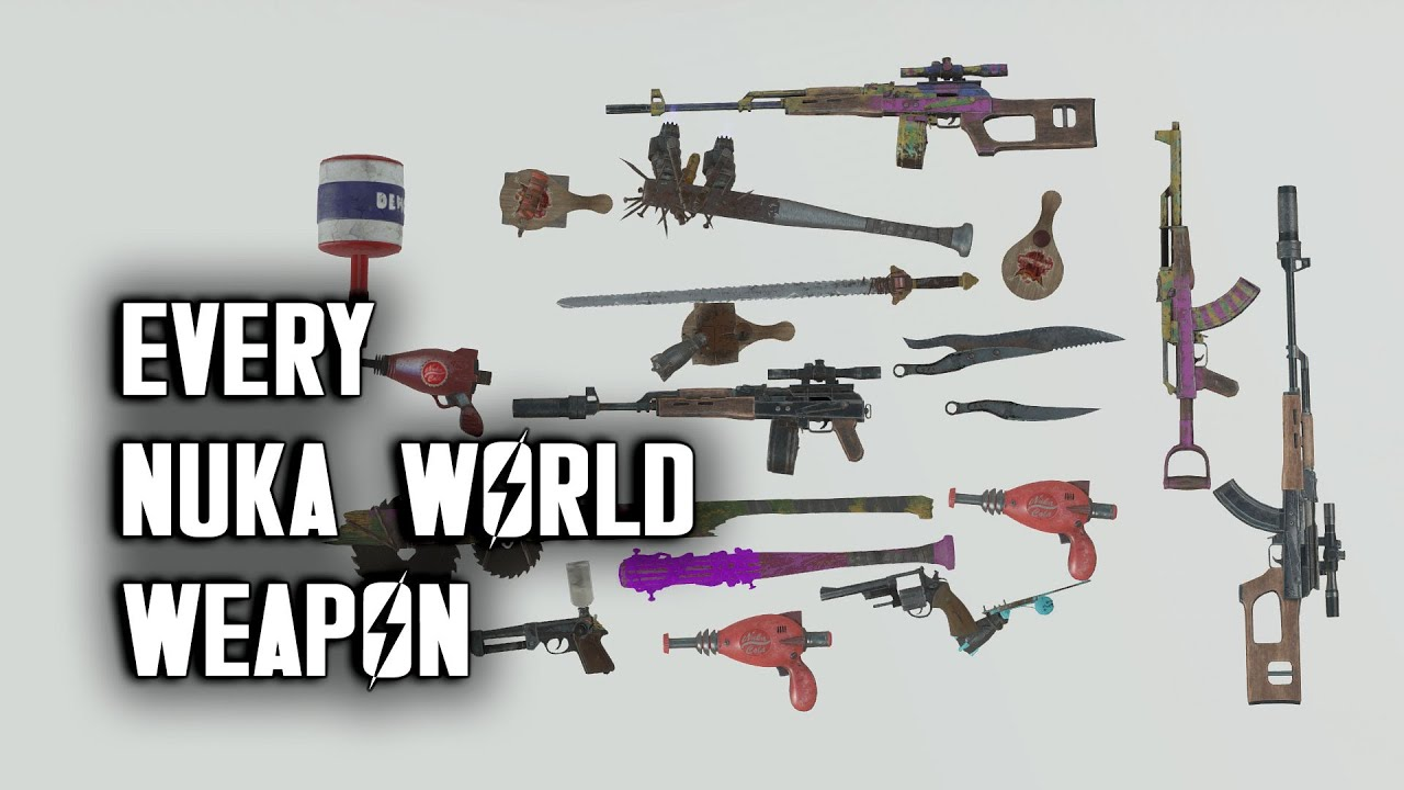 All Nuka World Weapons - Splattercannon, Thirst Zapper, Paddle Ball, Commie Whacker, & More
