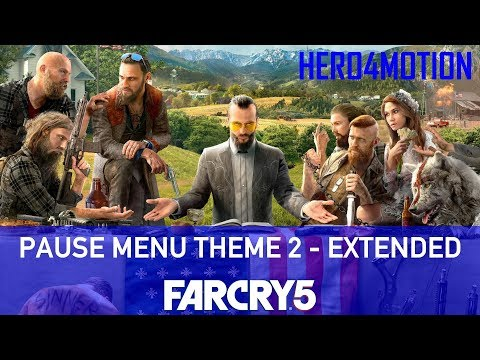 FAR CRY 5 - Pause Menu Theme 2 EXTENDED