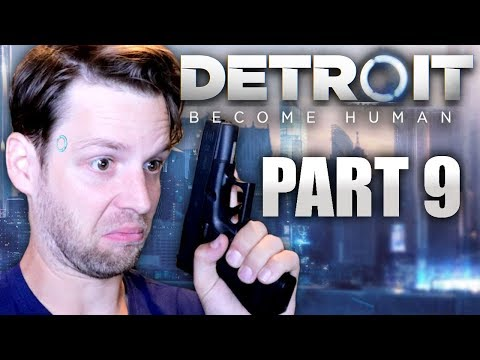 YUB'S DETROIT: BECOME HUMAN GAMEPLAY (PART 9)