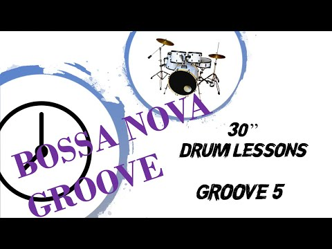 CLASES DE BATERÍA EN 30″ // DRUM LESSONS IN 30″ – GROOVE 5 (BOSSA GROOVE)