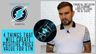 *MUST WATCH* Electroneum - 4 Things that will Create Positive Price Movement!