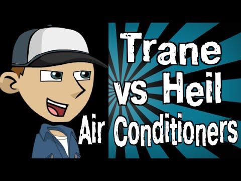 Trane Vs Heil Air Conditioners