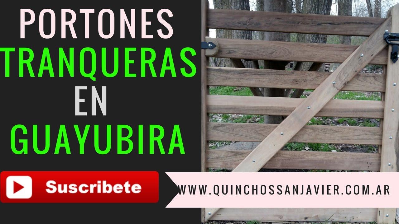 PORTN TRANQUERA PARA CASA CAMPO QUINTA EN MADERA DURA GUAYUBIRAPORTONES DE MADERA RUSTICOS