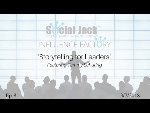 "Title: 3/7/2018 - Influence Factory - Featuring Tammy Schuring on ""Storytelling for Leaders"""