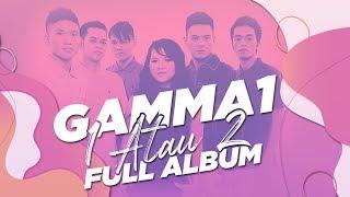 Download Mp3 Gamma1 - 1 Atau 2