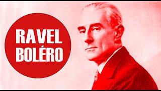 Maurice Ravel | Bolero