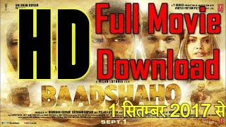 how to download badshaho movie