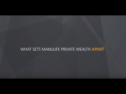 Who is Manulife Private Wealth