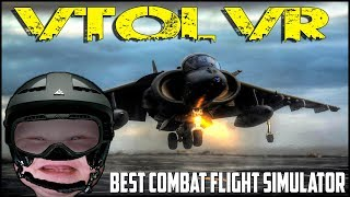 MINDBLOWING COMBAT FLIGHT SIMULATOR! ► VTOL VR - HTC VIVE