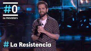 LA RESISTENCIA - Monólogo de Miguel Campos   #LaResistencia 21.05.2019