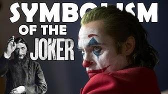 The Symbolism Of The Joker / From Rasputin To Joaquin Phoenix