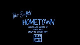 """The Safes  """"Hometown"""" - Directed and Animated by Patrick Oleksy Mp3"""