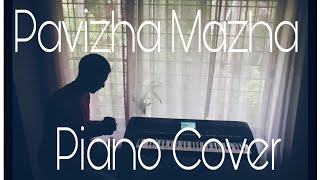 Pavizha Mazha Piano Cover