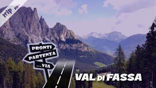 Pronti Partenza...Via - VAL DI FASSA trekking sulle Dolomiti