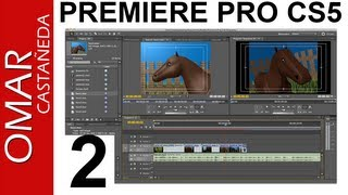 ADOBE PREMIERE PRO CS5 TUTORIAL PARTE 2