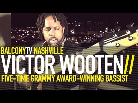 VICTOR WOOTEN - YOU CAN'T HOLD NO GROOVE IF YOU AIN'T GOT NO POCKET (BalconyTV)