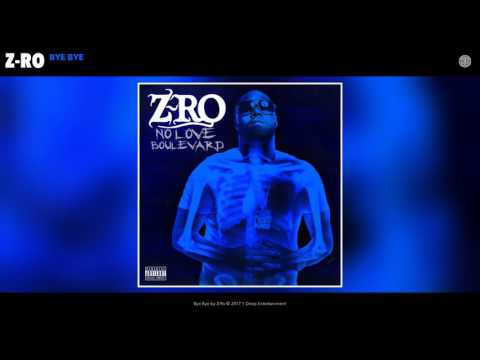 Z-Ro - Bye Bye New Song