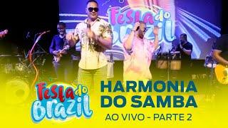 Harmonia do Samba Ao Vivo - Parte 2 #FMODIA
