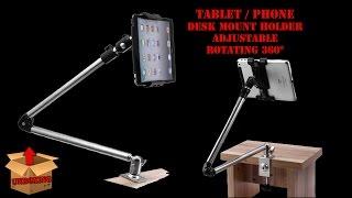 TABLET/PHONE DESK MOUNT 360° ADJUSTABLE HOLDER UNBOXING [GREEK]