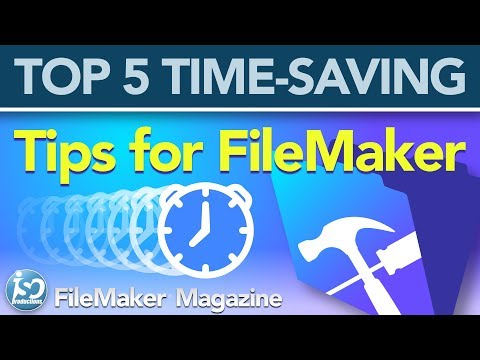 FileMaker Tutorial - Top 5 Time Saving Tips