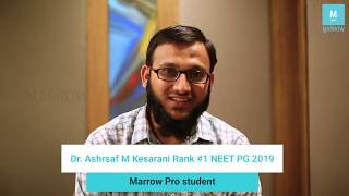 Dr. Ashraf Kesarani, Rank 1 in NEET-PG 2019, talks exam tips, strategies and Marrow