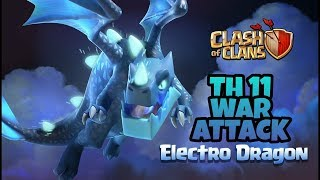 COC Electro Dragon War Attack | HOW TO USE Electro Dragon | CLASH OF CLANS