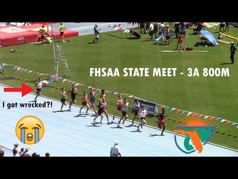 2018 FHSAA STATE MEET! - 3A 800M