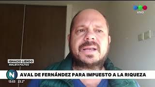 Alberto Fernández avaló la implementación de un impuesto a la riqueza, el análisis de Ignacio Liendo